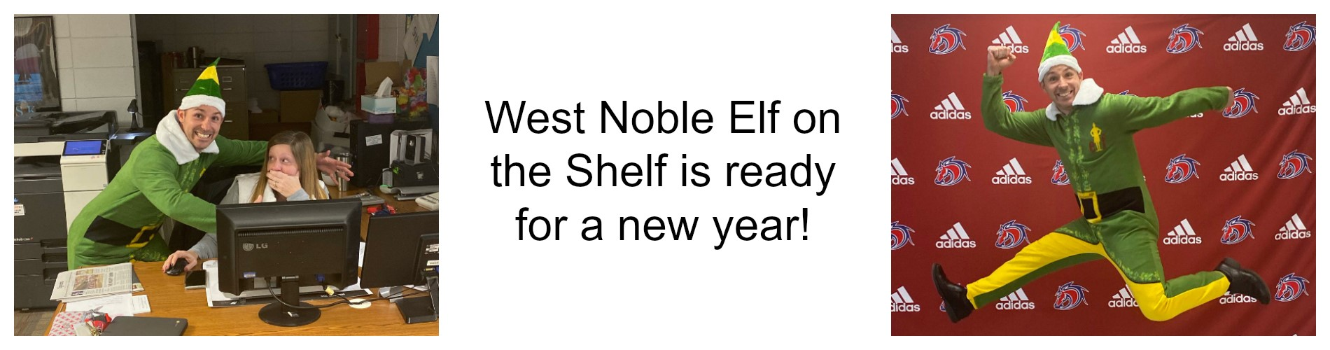 West Noble Elf on a Shelf is ready for a new year.