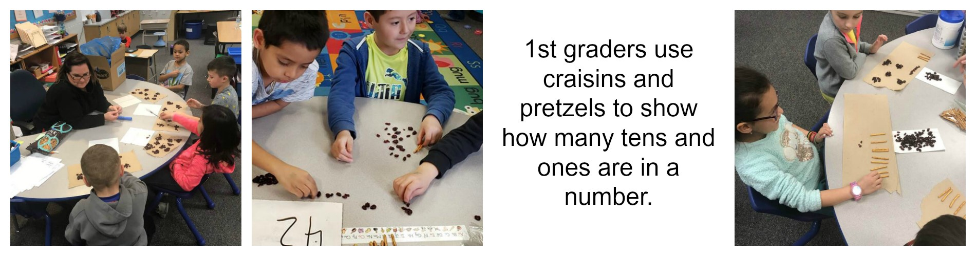 Craisins and pretzels used for Math.